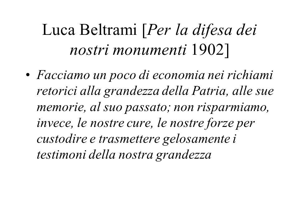 Luca Beltrami [Per la difesa dei nostri monumenti 1902]